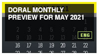 Doral Monthly Preview for May 2021