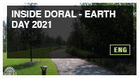 Inside Doral - Earth Day 2021