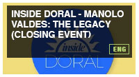 Inside Doral - Manolo Valdes: The Legacy (Closing Event)