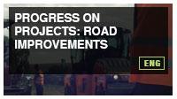 Progress on Projects: Road Improvements