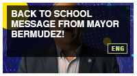 Back To School Message from Mayor Bermudez!