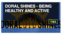 Doral Shines – Being Healthy and Active