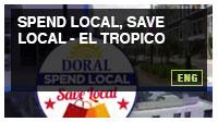 Spend Local, Save Local - El Tropico