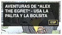 Aventuras de 'Alex the Egret' - Usa la palita y la bolsita