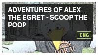 Adventures of Alex the Egret - Scoop the Poop