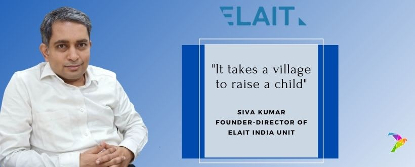 In Conversation with SIVA KUMAR, Founder-Director at Elait Ltd