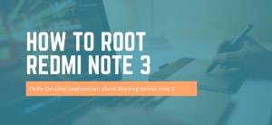 how to root redmi note 3