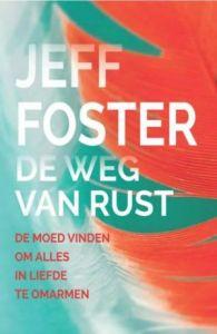 Jeff Foster - De weg van rust