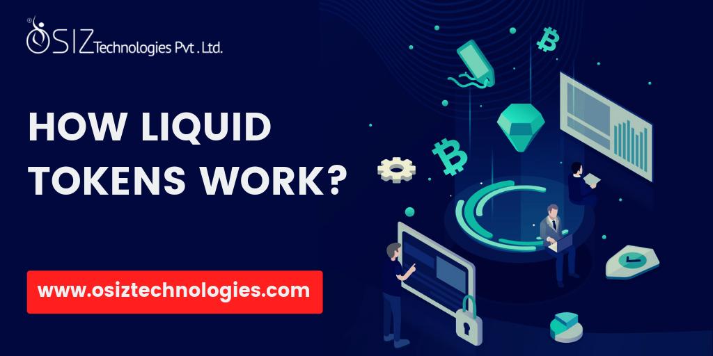 How Liquid Tokens Work?