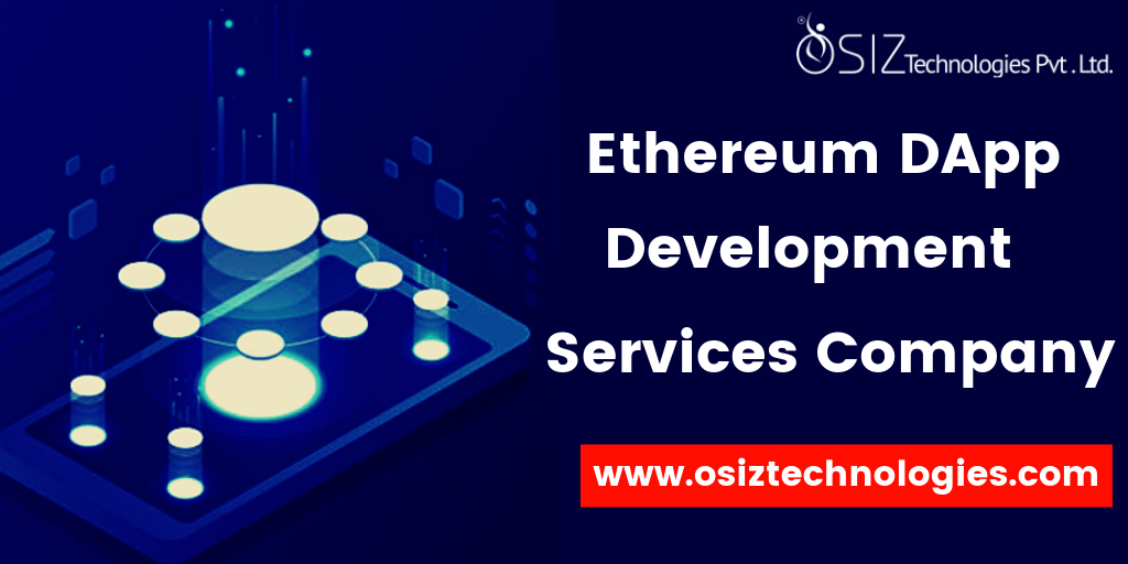 Ethereum DApp Development Services Company