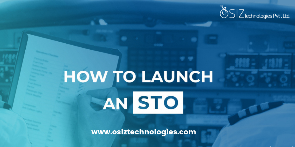 A Step-by-Step Guide on How to Launch an STO