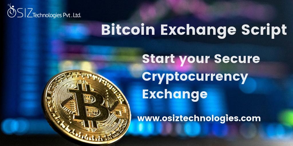 Bitcoin Exchange Script - Start your Secure Cryptocurrency Exchange Now