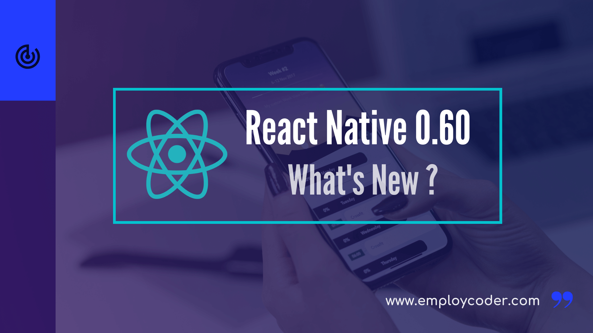What's New in React Native 0.60?