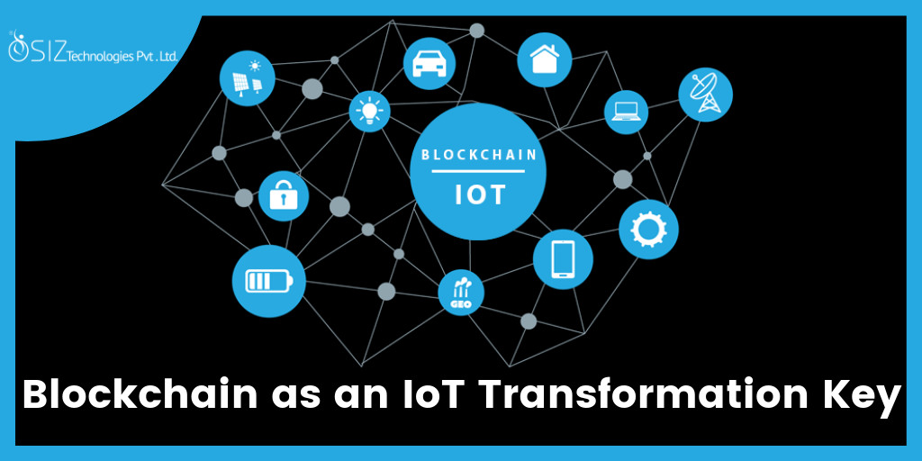 Does Blockchain as an IoT Transformation Key?