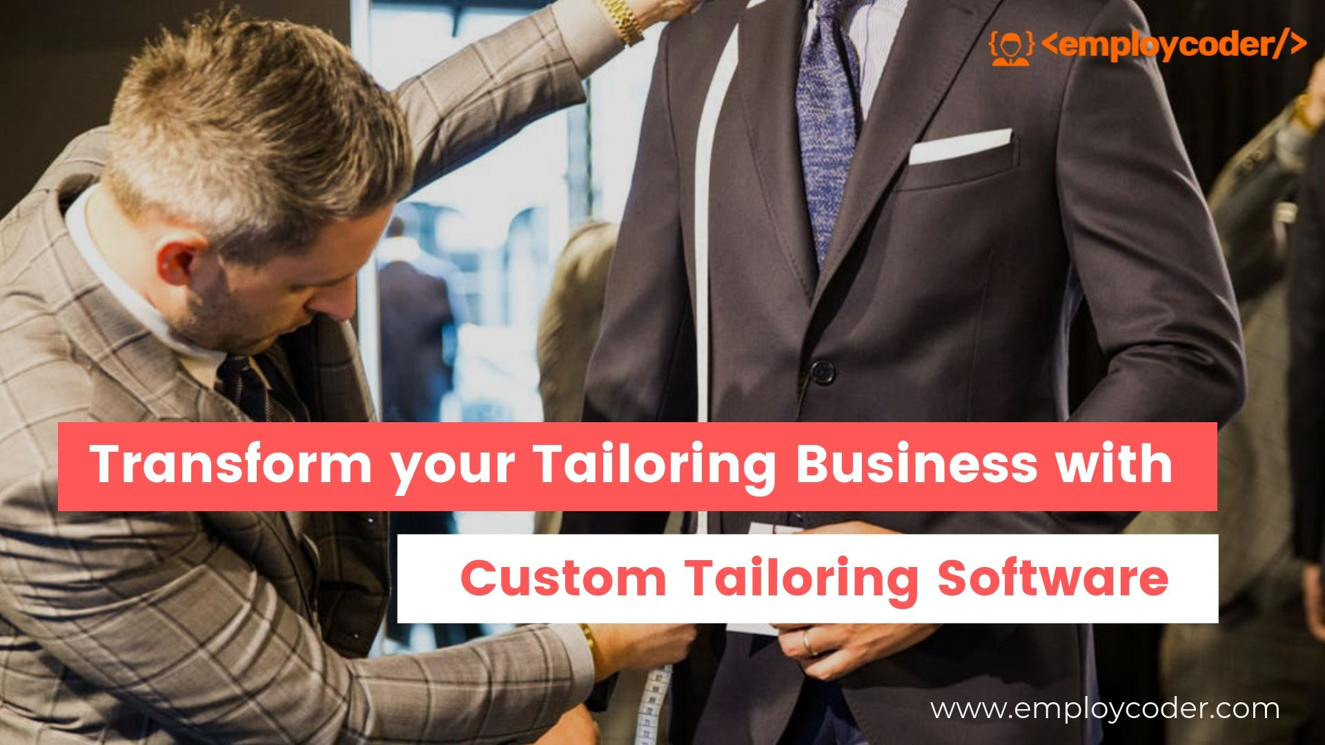 Transform your Tailoring Business with Custom Tailoring Software