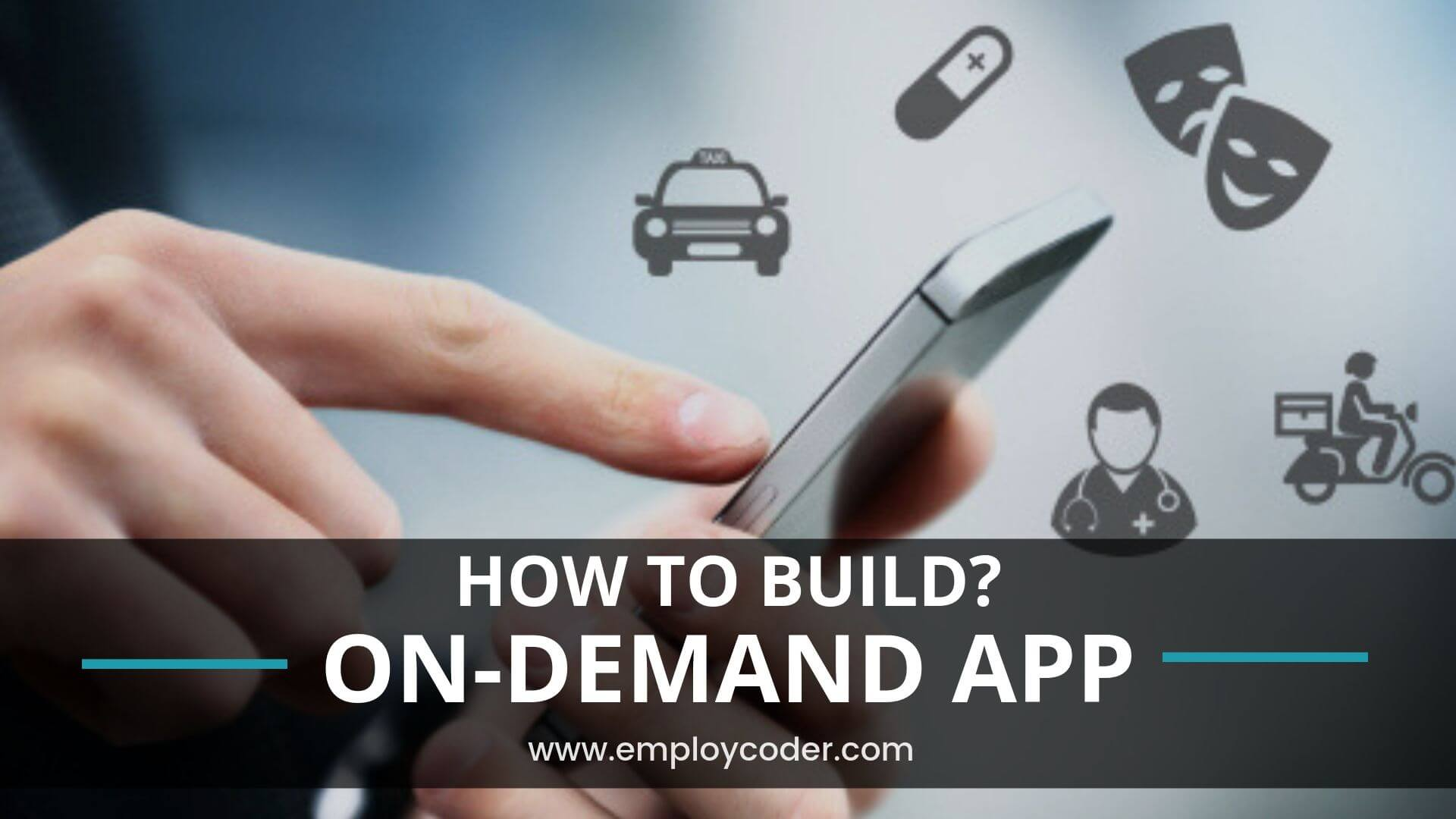How to Build an On Demand App?