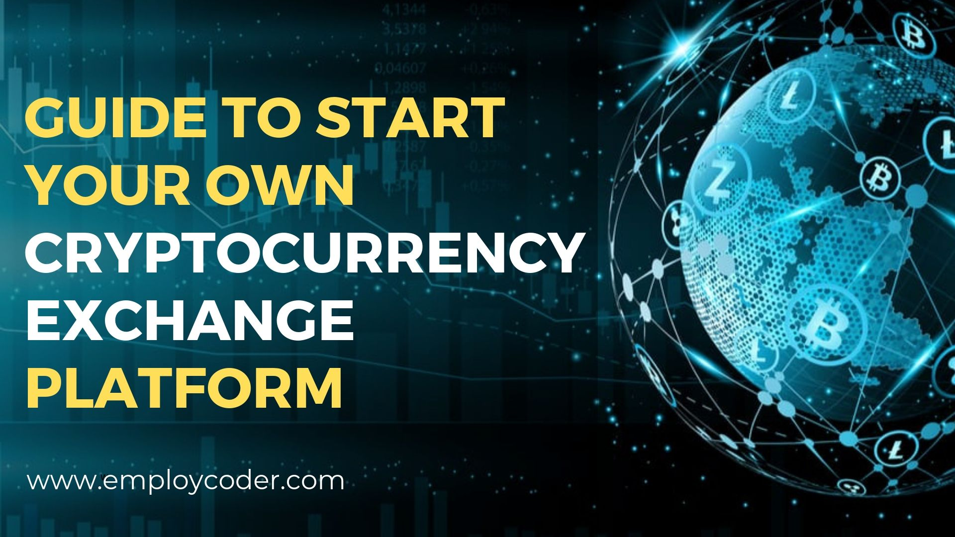 How to start a Cryptocurrrency Exchange Platform? A Complete Guide for Bitcoin Startups
