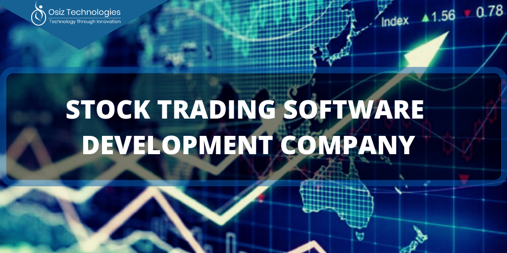 Stock Trading Software Development Company