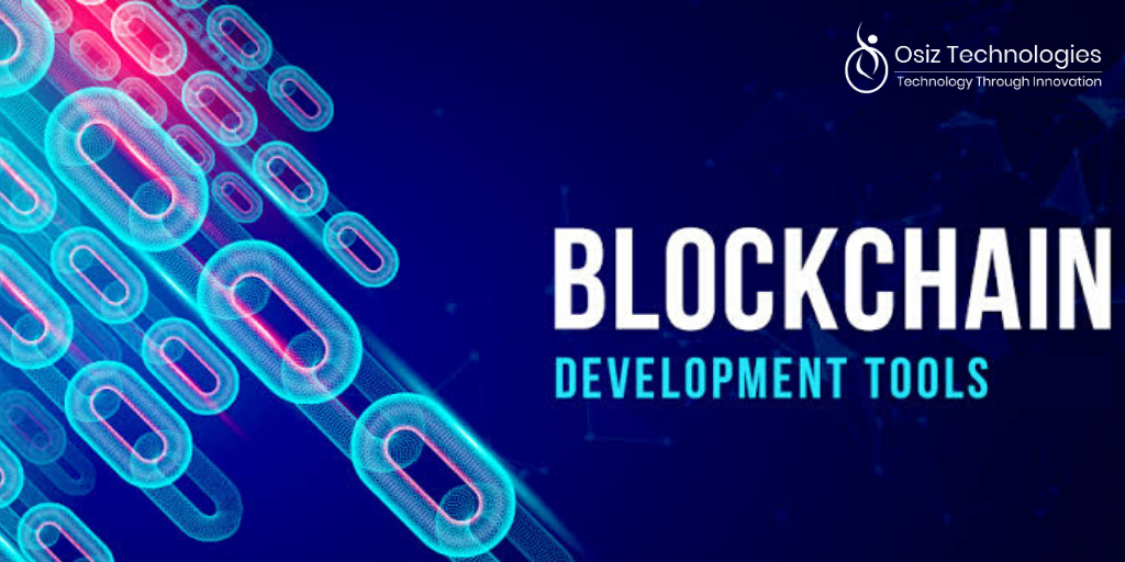 Top 10 Blockchain Development Tools 2020