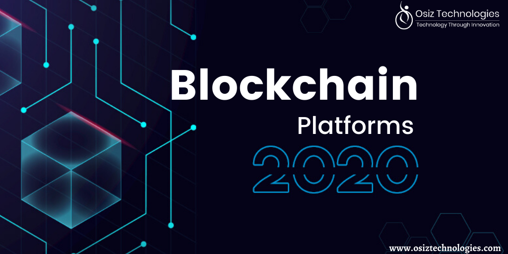 The Complete List Of Top 10+ Blockchain Platforms 2020