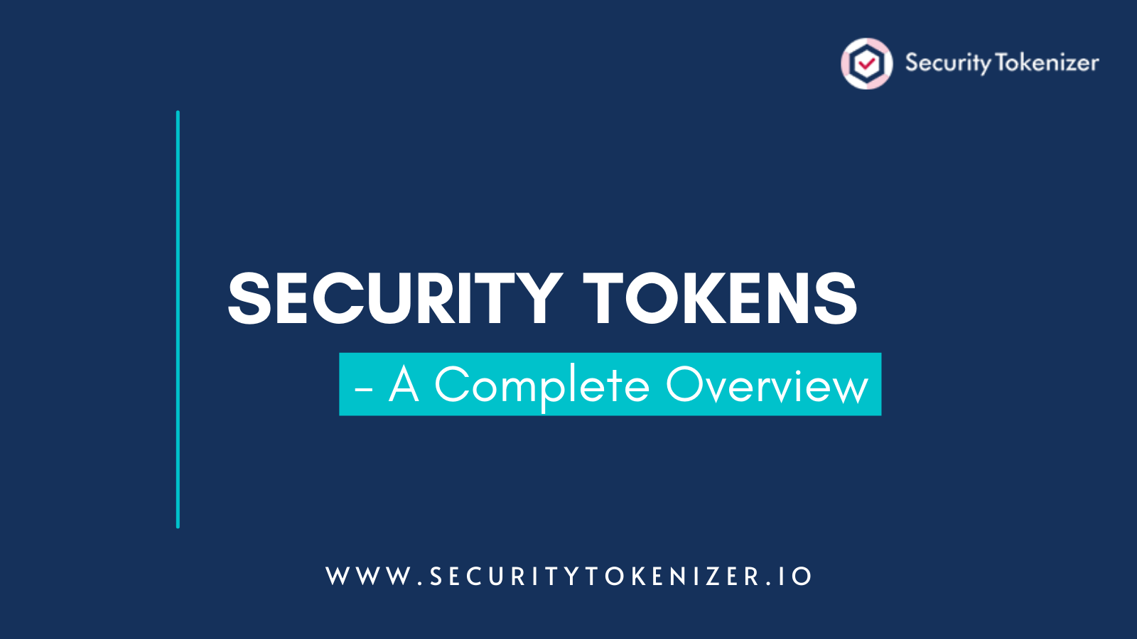What Are Security Tokens - A Complete Overview