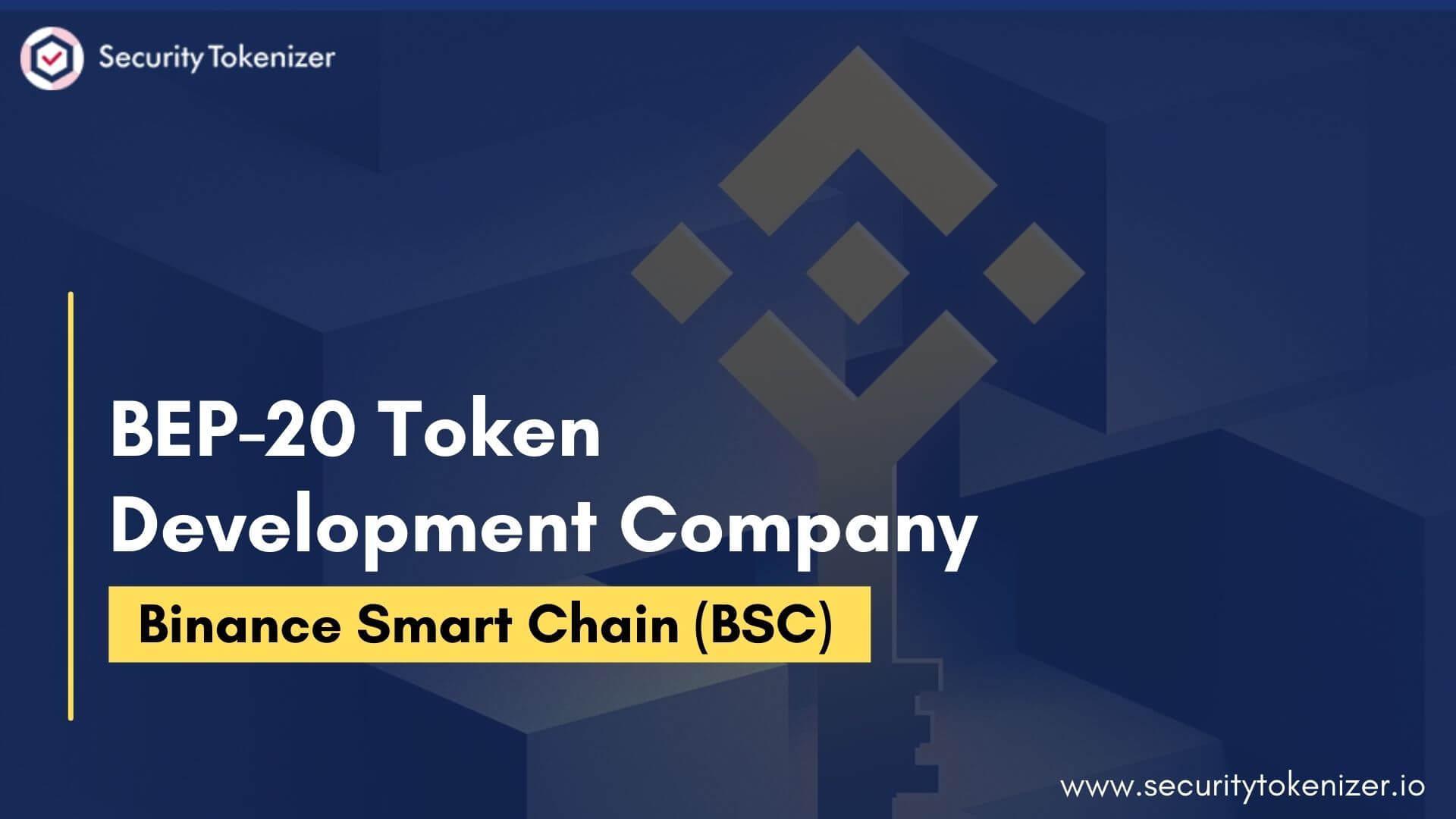 BEP20 Token Development Company - Create BEP20 Token On Binance Smart Chain
