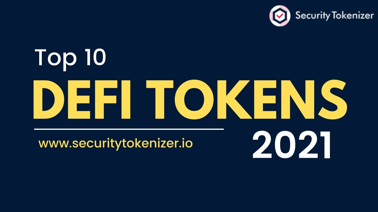 Top 10 Popular DeFi Tokens You Should Know In 2021