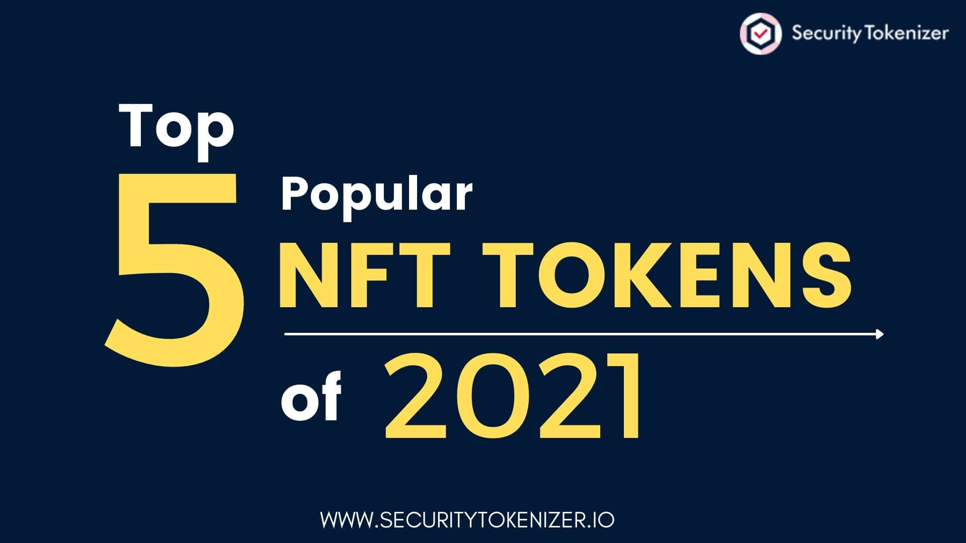 Top 5 Popular Non-Fungible (NFT) Tokens of 2021
