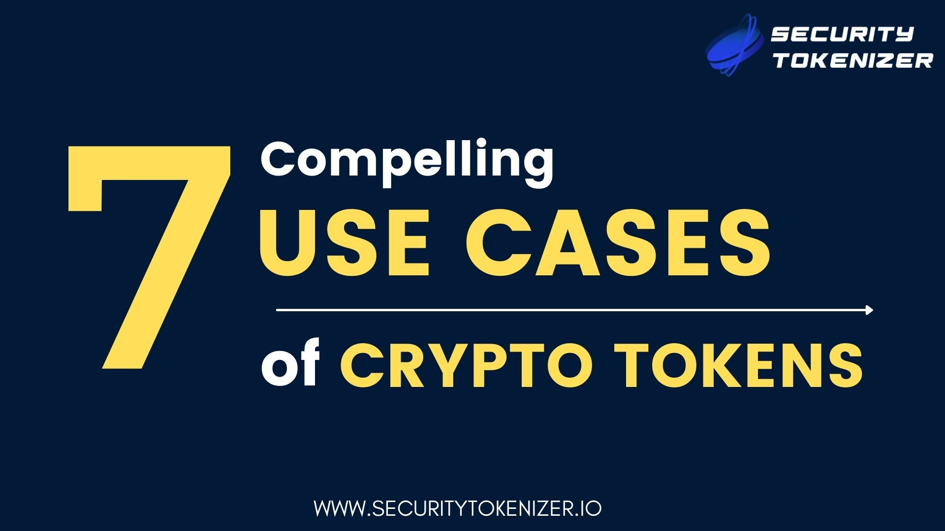 Top 7 Compelling Use Cases of Tokenization
