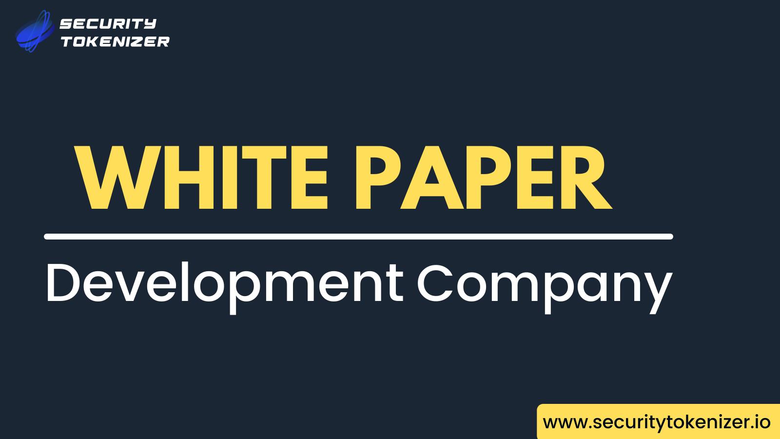 White Paper Development Company - Security Tokenizer