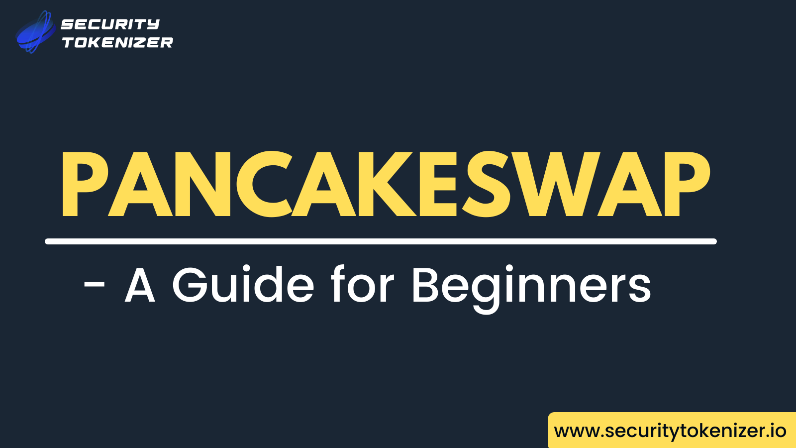 What Is Pancakeswap?  - A Beginners Guide