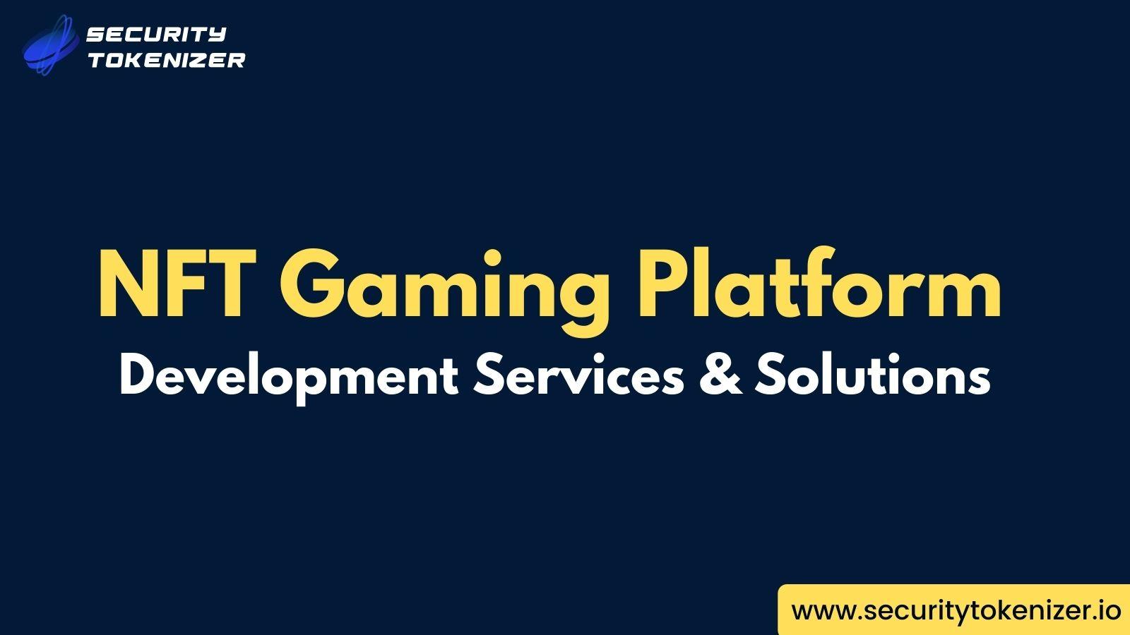 NFT Gaming Platform Development Services & Solutions Company