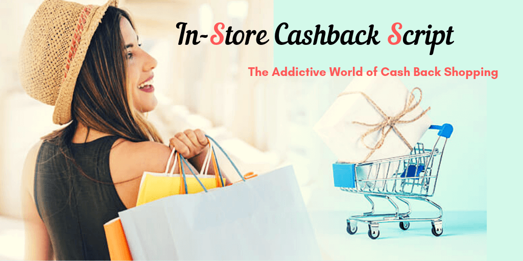 Ebates In Store Cashback Script: The Evolution of E-commerce World
