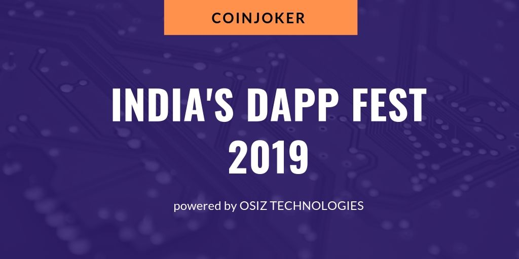 https://res.cloudinary.com/dq68pjcwe/image/upload/v1560261062/coinjoker/india-dapp-fest.jpg