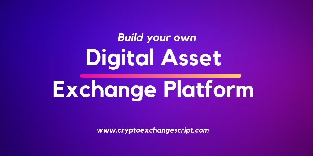 How to build an India's most digital asset exchange platform?