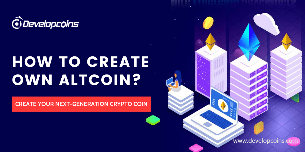 How to create your own custom altcoin?