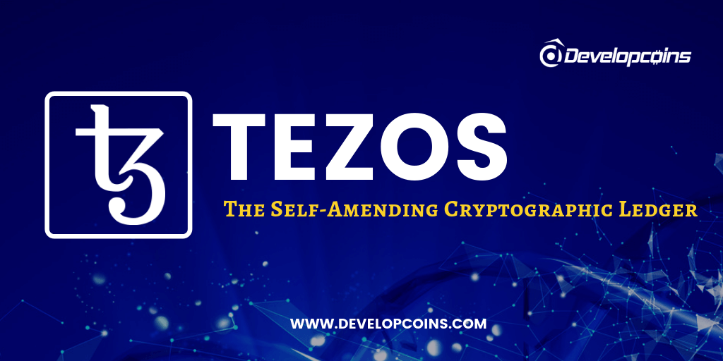 What is Tezos (XTZ)? How To Create Your Own Cryptocurrency On Tezos Blockchain?