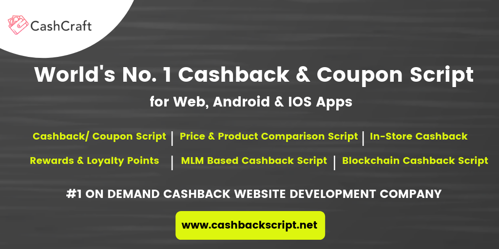 Start Your Cashback Business Website With Advanced PHP Script