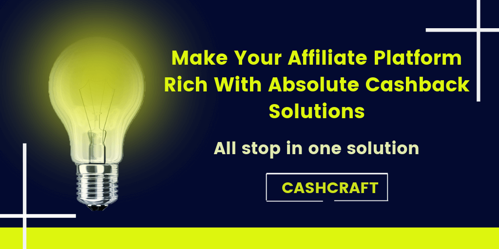 Complete Cashback Solutions for your Affiliate Platform