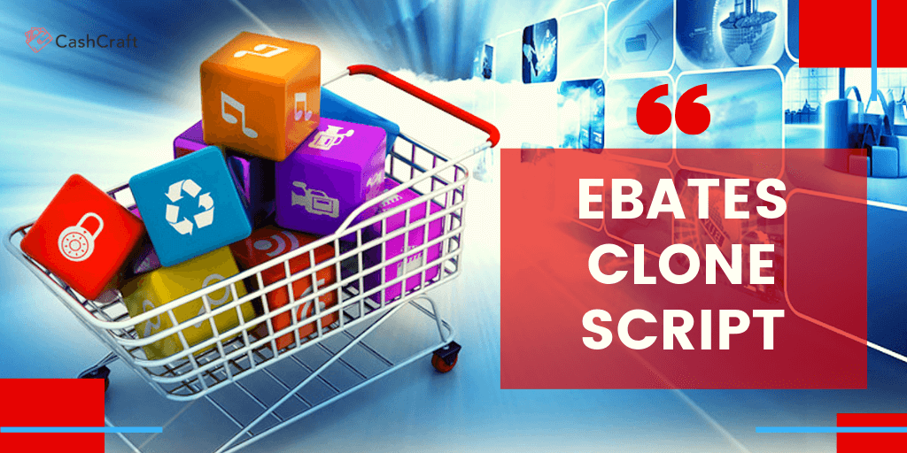 Why Some People Always Make Money With EBATES CLONE SCRIPT?