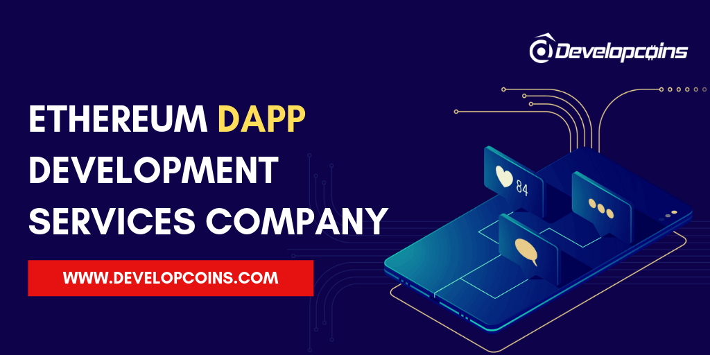 Ethereum DApp Development Company | Hire Dapp Developers