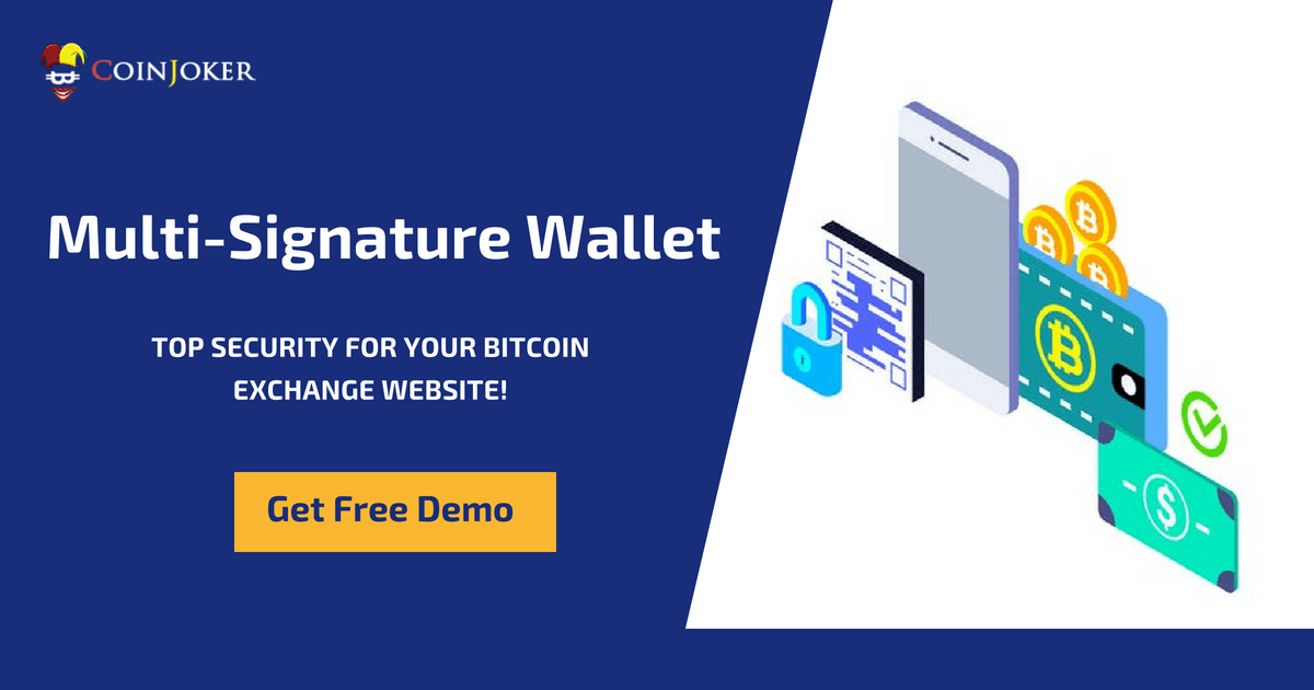 Multisignature Wallet for Your Bitcoin Exchange Business