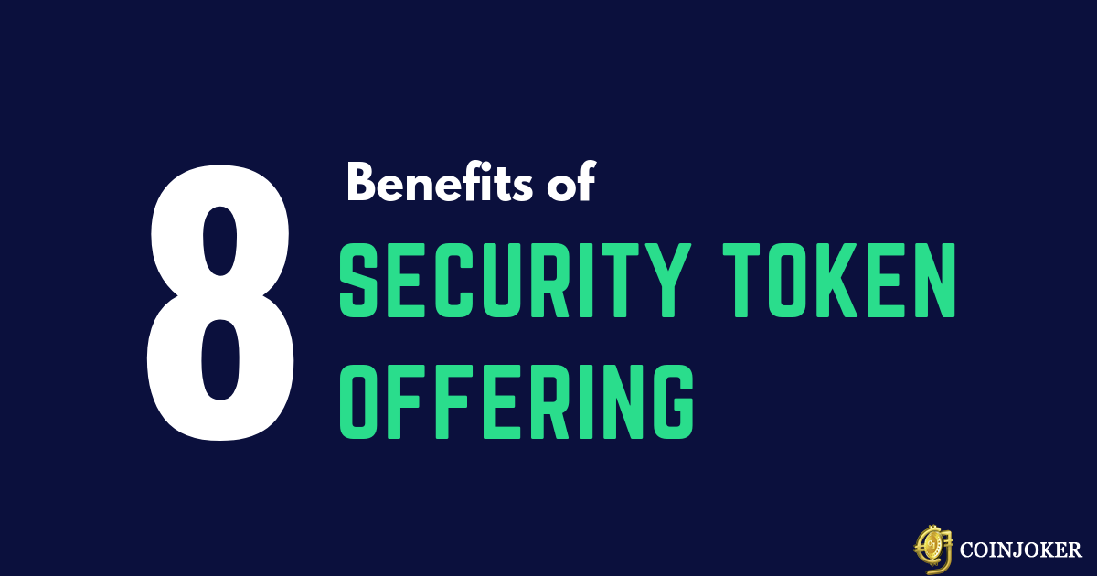 Top 8 benefits of security token offering and development