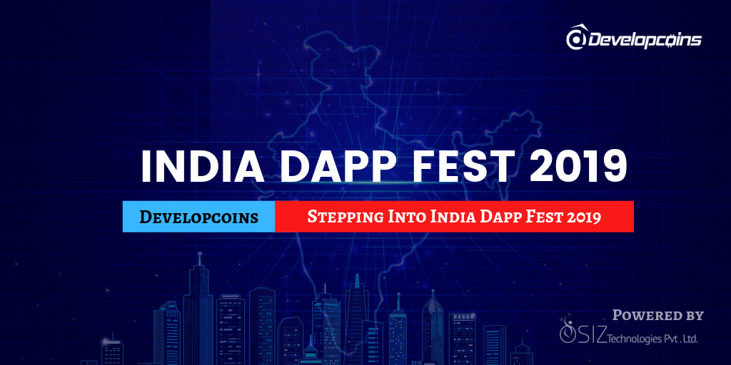 Developcoins Stepping Into India Dapp Fest 2019