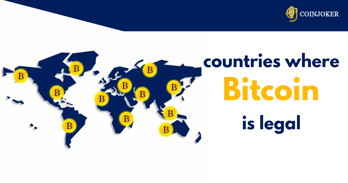 Countries where bitcoin is Legal (Updated List 2020)