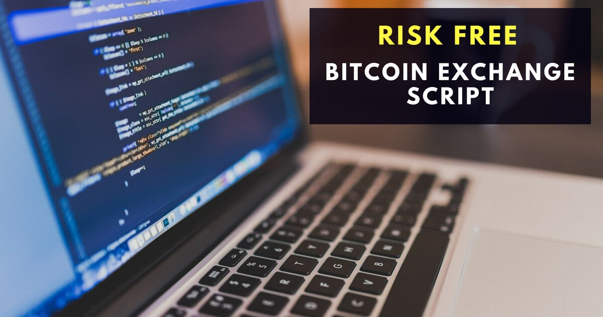 Risk-free Bitcoin and Cryptocurrency Exchange Script PHP