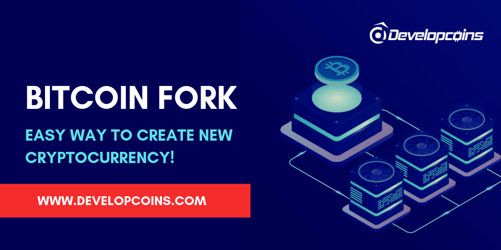 Bitcoin Fork - Easy Way To Create New Cryptocurrency!