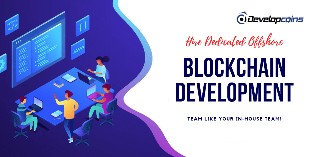 Hire Dedicated Offshore Blockchain Development Team Like Your In-house Team!