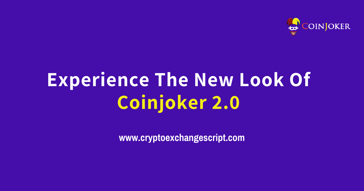 Experience The New Look Of Coinjoker2.0 !