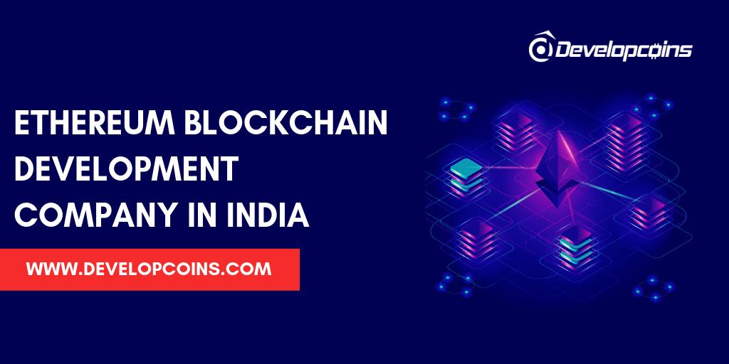 Ethereum Blockchain Development Company In India